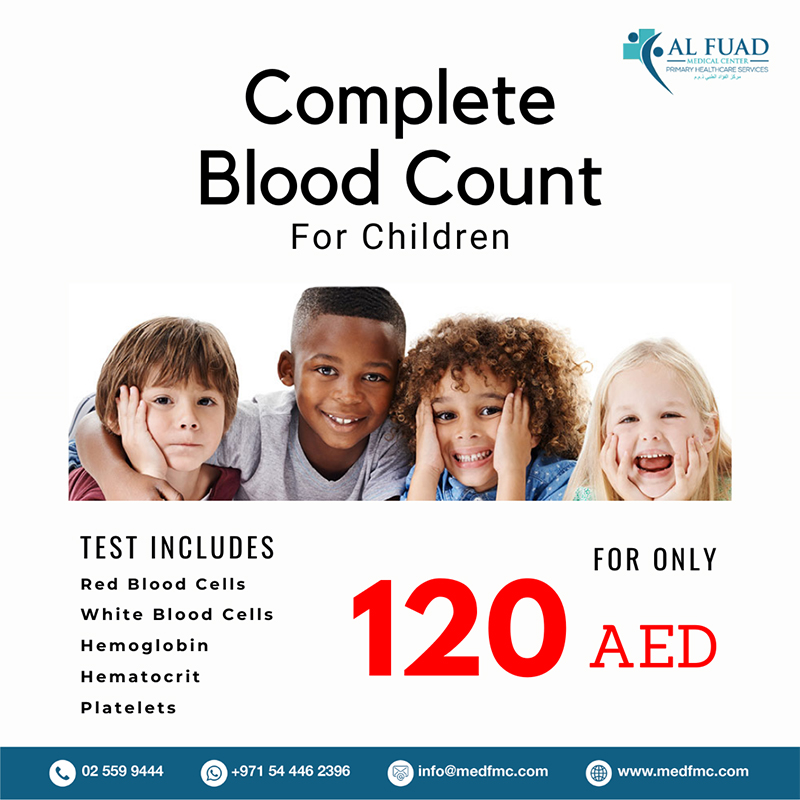 CBC for Children is available here in Al Fuad Medical Center for a very special price.